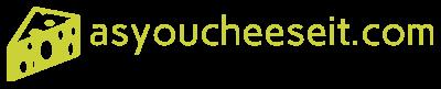 Asyoucheeseit.com